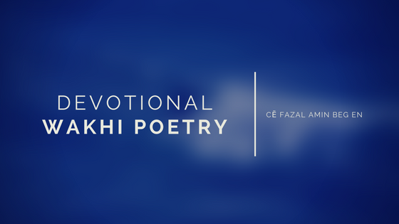 DEVOTIONAL WAKHI POETRY